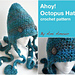 Ahoy Octopus Hat pattern