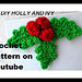 CROCHET Christmas Holly Mistletoe pattern