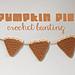 Pumpkin Pie Bunting pattern