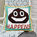 Pillow Cover It Happens Funny Emoticon pattern