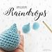 Amigurumi Raindrops pattern