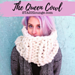 The Queen Cowl pattern