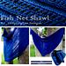 Fish Net Shawl pattern