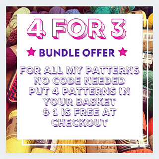 my standard bundle offer, if you buy 3 you get 1 extra for free. valid on all my patterns!