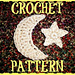 Crochet Crescent Moon & Star pattern
