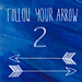 Follow Your Arrow 2 pattern