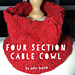 Four Section Cable Cowl pattern