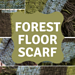 Forest Floor Scarf pattern