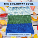 The Broadway Cowl pattern