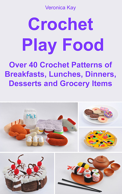 Yummy Food Crochet Patterns – Crochet Patterns, How to, Stitches ... | 640x401